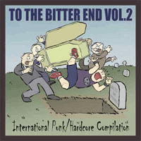 To The Bitter End Vol 2